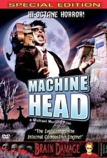 Machine Head  - Poster / Capa / Cartaz - Oficial 1