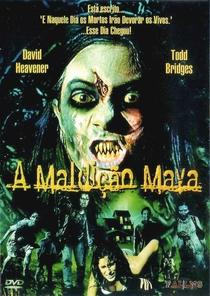 A Maldição Maya - Poster / Capa / Cartaz - Oficial 2