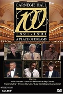 Carnegie Hall at 100: A Place of Dreams (Carnegie Hall at 100: A Place of Dreams)
