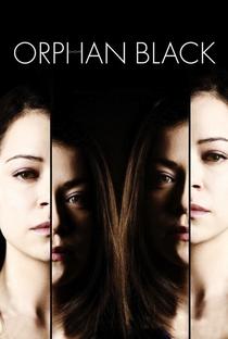 Orphan Black (1ª Temporada) - Poster / Capa / Cartaz - Oficial 1