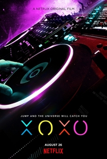 XOXO: A Vida é Uma Festa - Poster / Capa / Cartaz - Oficial 3