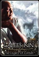 LaLee's Kin: The Legacy of Cotton (LaLee's Kin: The Legacy of Cotton)