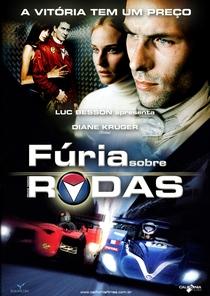 Fúria Sobre Rodas - Poster / Capa / Cartaz - Oficial 1