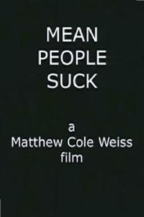 Mean People Suck - Poster / Capa / Cartaz - Oficial 1