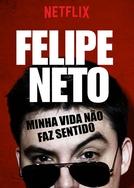 Felipe Neto - Minha Vida não faz sentido (Felipe Neto - Minha Vida não faz sentido.)