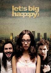 Let's Big Happy - Poster / Capa / Cartaz - Oficial 1