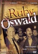 O Assassinato de Kennedy (Ruby And Oswald)