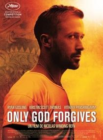 Apenas Deus Perdoa - Poster / Capa / Cartaz - Oficial 5