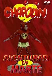 Chapolin - Aventuras em Marte - Poster / Capa / Cartaz - Oficial 1