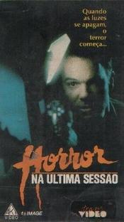 Horror na Última Sessão - Poster / Capa / Cartaz - Oficial 1