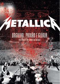 Metallica: Orgulho, Paixão e Glória: Três Noites na Cidade do México - Poster / Capa / Cartaz - Oficial 1