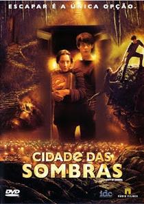 Cidade das Sombras - Poster / Capa / Cartaz - Oficial 4