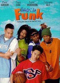 Fakin' da Funk - Poster / Capa / Cartaz - Oficial 1