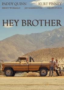 Hey Brother - Poster / Capa / Cartaz - Oficial 1