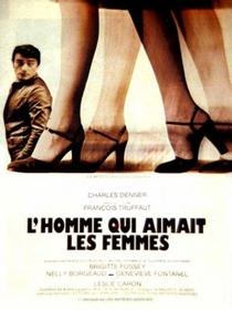 O Homem que Amava as Mulheres - Poster / Capa / Cartaz - Oficial 1