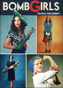 Bomb Girls: Facing The Enemy - Poster / Capa / Cartaz - Oficial 1