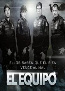 El Equipo (1ª Temporada) - Poster / Capa / Cartaz - Oficial 2