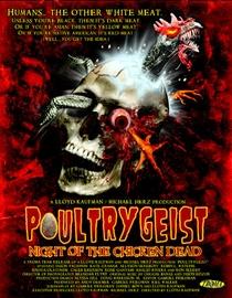 Poultrygeist - A Noite das Galinhas Zumbis - Poster / Capa / Cartaz - Oficial 3