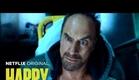 Feliz! (Happy!) - Trailer Dublado
