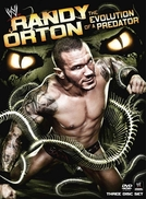 Randy Orton - The Evolution of a Predator (Randy Orton - The Evolution of a Predator)