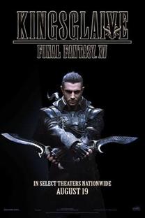 Kingsglaive: Final Fantasy XV - Poster / Capa / Cartaz - Oficial 4