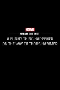 Uma Coisa Engraçada Aconteceu no Caminho Para o Martelo do Thor - Poster / Capa / Cartaz - Oficial 2