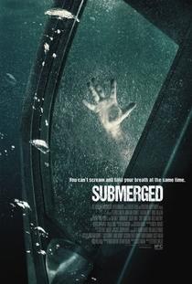 Submerged - Poster / Capa / Cartaz - Oficial 1