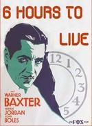 Seis Horas de Vida (Six Hours To Live)