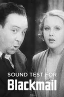 Sound Test for Blackmail (Sound Test for Blackmail)
