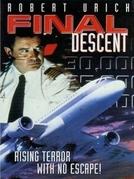 Aterrissagem de Alto Risco (Final Descent)