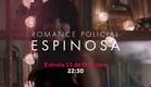 Nova série do GNT: 'Romance Policial - Espinosa'