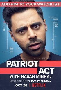 Patriot Act With Hasan Minhaj (1ª Temporada) - Poster / Capa / Cartaz - Oficial 1