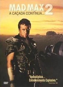Mad Max 2: A Caçada Continua - Poster / Capa / Cartaz - Oficial 8