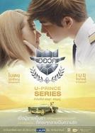 U-Prince Series: The Foxy Pilot (U-Prince Series เจ้า หญิง จอม แสบ แอบ ชิง หัวใจ นักบิน ขี้ เบื่อ)
