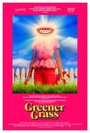 Greener Grass (Greener Grass)