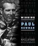 Winning: The Racing Life of Paul Newman (Winning: The Racing Life of Paul Newman)