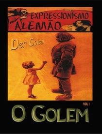 O Golem - Como Veio ao Mundo - Poster / Capa / Cartaz - Oficial 11