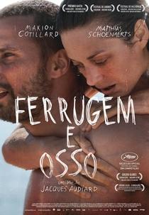 Ferrugem e Osso - Poster / Capa / Cartaz - Oficial 8