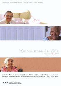 Muitos Anos de Vida - Poster / Capa / Cartaz - Oficial 1