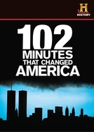 102 Minutos que Mudaram o Mundo (102 Minutes That Changed America)