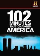 102 Minutos que Mudaram o Mundo