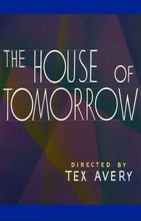 The House of Tomorrow - Poster / Capa / Cartaz - Oficial 1