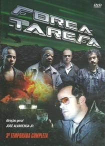 Força-Tarefa (3ª Temporada) - Poster / Capa / Cartaz - Oficial 1