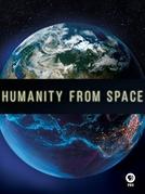 A humanidade vista do espaço (Mankind from space)