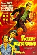 Seduzidos pela maldade (Violent Playground)