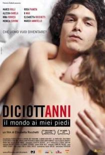 Diciottanni- Il mondo ai miei piedi - Poster / Capa / Cartaz - Oficial 1