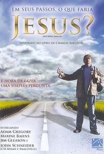 Em Seus Passos, O Que Faria Jesus? - Poster / Capa / Cartaz - Oficial 2