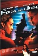 Fora do Jogo (Ride or Die)