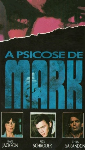A Psicose de Mark - 27 de Novembro de 1990 | Filmow