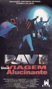 Rave - Uma Viagem Alucinante - Poster / Capa / Cartaz - Oficial 1